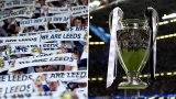 Leeds United chant explained: Why do fans sing champions of Europe?